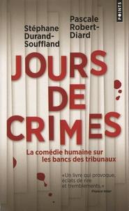 Stéphane Durand-Souffland et Pascale Robert-Diard - Jours de crimes.