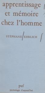 Stéphane Ehrlich et Paul Fraisse - Apprentissage et mémoire chez l'homme.