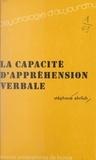 Stéphane Ehrlich et Paul Fraisse - La capacité d'appréhension verbale.