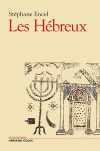Stéphane Encel - Les Hébreux.