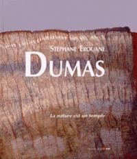 Stéphane Erouane Dumas et Alin Avila - La nature est un temple.