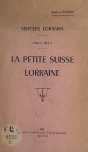 Stéphane Errard - Sentiers lorrains : la petite Suisse lorraine (1).
