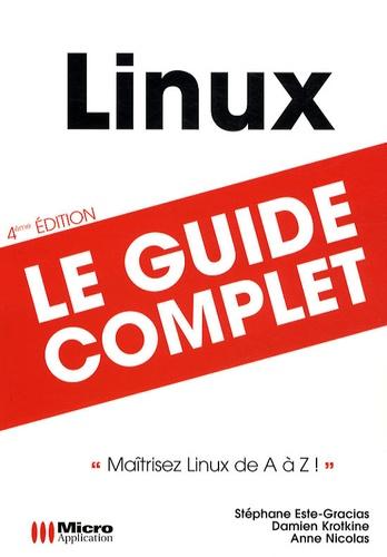 Stéphane Este-Gracias et Damien Krotkine - Linux - Le guide complet.