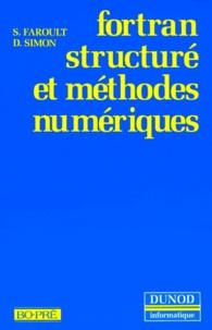 FORTRAN STRUCTURE ET METHODES NUMERIQUES - Stéphane Faroult | Showmesound.org
