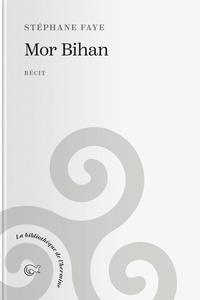 Stephane Faye - Mor Bihan.