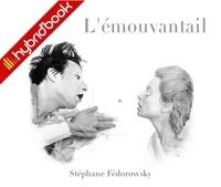 Stéphane Fédorowsky - L'Émouvantail - Hybrid'Book.
