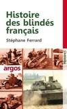 Stéphane Ferrard - Histoire des blindés français.