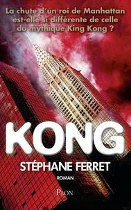 Stéphane Ferret - Kong.