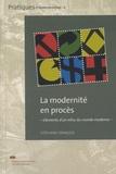Stéphane François - La modernité en procès - Eléments d'un refus du monde moderne.