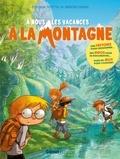 Stéphane Frattini et Grégoire Mabire - A nous les vacances à la montagne.