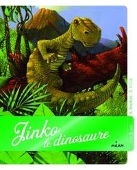 Stéphane Frattini et Frédéric Pillot - Jinko le dinosaure.