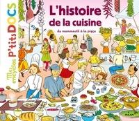 Stéphane Frattini et Stéphanie Ledu - L'histoire de la cuisine du mammouth à la pizza.