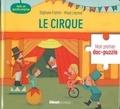 Stéphane Frattini et Maud Legrand - Le cirque - Avec un puzzle surprise.