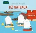 Stéphane Frattini et Maud Legrand - Les bateaux - Avec un puzzle surprise.