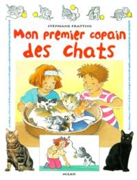 Stéphane Frattini - Mon premier Copain des Chats.