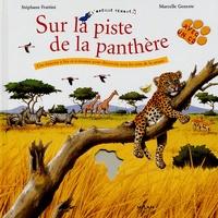 Stéphane Frattini et Marcelle Geneste - Sur la piste de la panthère. 1 CD audio