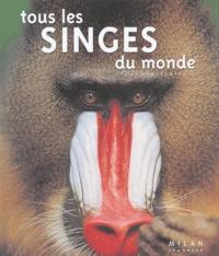 Stéphane Frattini et Cyril Ruoso - Tous les singes du monde.