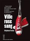 Stéphane Furlan - Ville rose sang.
