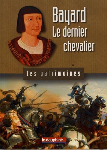 Stéphane Gal - Bayard, le dernier chevalier.
