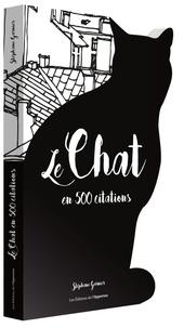 Stéphane Garnier - Le chat en 500 citations.