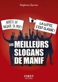 Stéphane Garnier - Le petit livre des meilleurs slogans de manif.