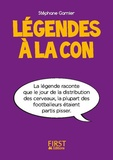 Stéphane Garnier - Légendes à la con.