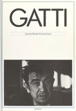 Stéphane Gatti et Michel Séonnet - Armand Gatti : journal illustré d'une écriture.