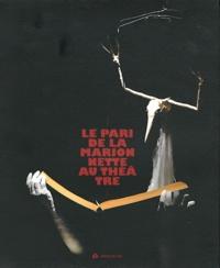 Stéphane Georis et Isabelle Bertola - Le pari de la marionnette au théâtre.