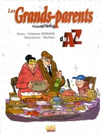 Stéphane Germain - Les Grands-parents illustrés de A à Z.