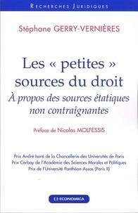 """Stéphane Gerry-Vernieres - Les """"petites"""" sources du droit - A propos des sources étatiques non contraignantes."""