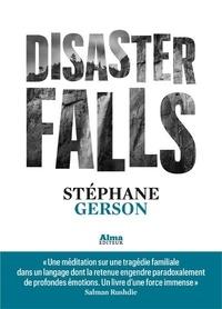 Stéphane Gerson - Disaster falls.