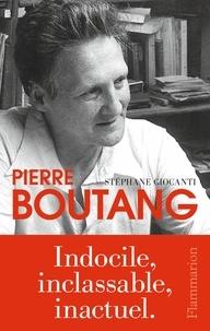 Stéphane Giocanti - Pierre Boutang.