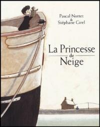Stéphane Girel et Pascal Nottet - La Princesse de Neige.
