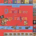 Stéphane Girod - Mon grand livre des pirates.