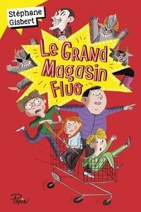 Stéphane Gisbert - Le grand magasin fluo.