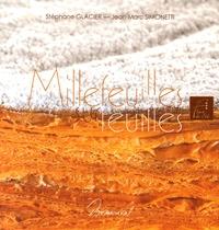 Stéphane Glacier et Jean-Marc Simonetti - Millefeuilles sur feuilles.