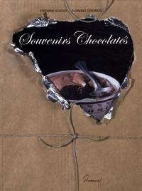 Stéphane Glacier et Florence Gremaud - Souvenirs chocolatés.