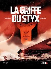 Stéphane Goddard et  Henscher - Blackfury Tome 1 : La griffe du Styx.