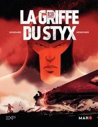 Stéphane Goddard et  Henscher - Blackfury - Tome 1 - La Griffe du Styx.