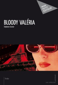 Stéphane Gravier - Bloody Valéria.