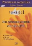 Stéphane Grosjean - Toumback - Tome 1, Jeux rythmiques corporels avec voix. 1 DVD