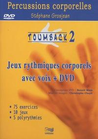 Stéphane Grosjean - Toumback - Tome 2, Jeux rythmiques avec voix. 1 DVD