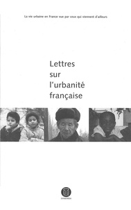 Stéphane Gruet - Lettres sur l'urbanité française.