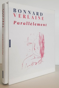 Stéphane Guégan - Bonnard-Verlaine - Parallèlement.