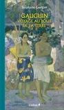 Stéphane Guégan - Gauguin - Voyage au bout de la terre.