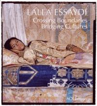 Stéphane Guégan et Mitra Abbaspour - Lalla Essaydi - Crossing Boundaries, Bridging Cultures.