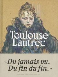 Stéphane Guégan - Toulouse-Lautrec - Résolument moderne.
