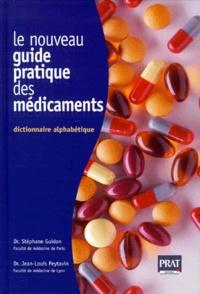 LE NOUVEAU GUIDE PRATIQUE DES MEDICAMENTS. Dictionnaire alphabétique.pdf