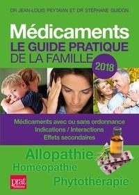 Stéphane Guidon et Jean-Louis Peytavin - Médicaments - Le guide pratique de la famille.