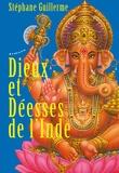Stéphane Guillerme - Dieux et déesses de l'Inde - Avec une affiche de Ganesh.